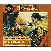 Afloat with Henry Morgan, Volume 1 | Warren Barry