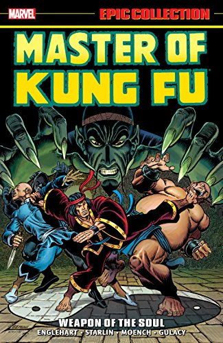 Master of Kung Fu Epic Collection: Weapon of the Soul (Master of Kung fu (1974-1983))