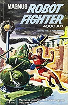 Book Magnus, Robot Fighter Archives Volume 2 by Russ Manning (2013-12-03)