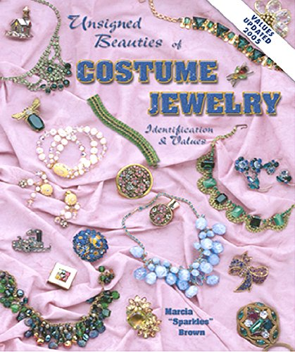 Unsigned Beauties of Costume Jewelry: Identification & Values (Updated) (Online Costume Jewelry Stores)
