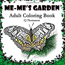 Me-Me's Garden: Adult Coloring Book