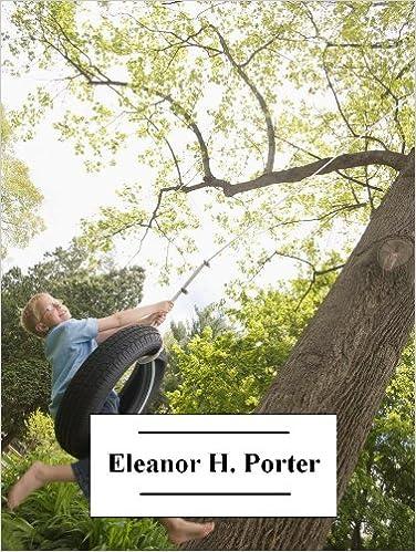 Download gratuiti per audiolibri per lettori mp3 The Works of Eleanor H. Porter (with active table of contents) PDF FB2 iBook
