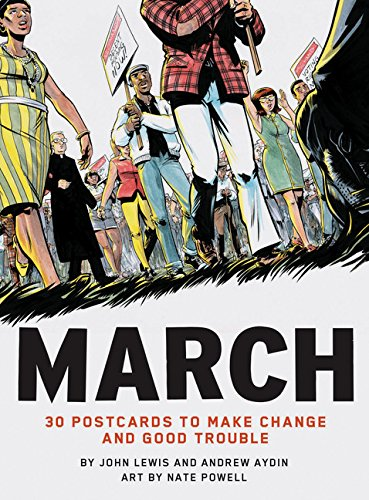 March: 30 Postcards to Make Change and Good Trouble ()