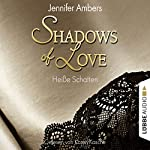 Heiße Schatten (Shadows of Love 3) | Jennifer Ambers