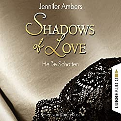 Heiße Schatten (Shadows of Love 3)
