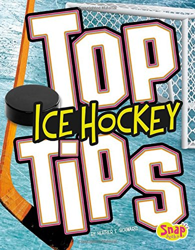 Top Ice Hockey Tips (Top Sports Tips) PDF