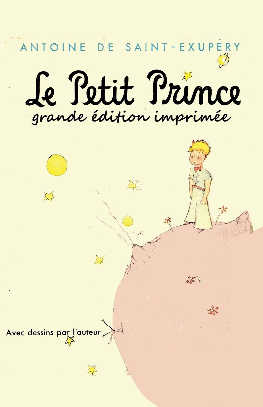 Le Petit Prince - grande edition imprimee: The Little Prince ...
