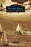 img - for Figawi Race: Hyannis to Nantucket book / textbook / text book