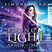 Rising Light: Armor of Magic Series, Book 2 | Simone Pond