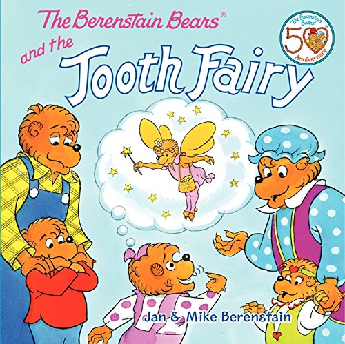 The Berenstain Bears and the Tooth Fairy by Jan Berenstain