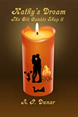 Kathy's Dream: The Old Candle Shop 2 Kindle Edition