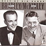 Ray McKinley: Will Bradley and Ray McKinley: Best of the Big Bands