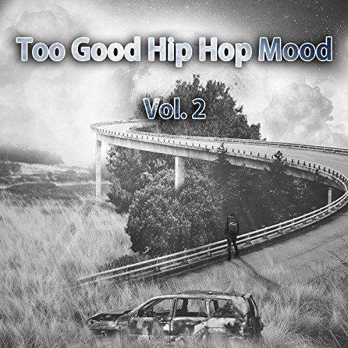 Too Good for You (Rap Club Instrumental Long 2017 Mix)