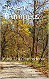 Seven Trumpets: Book 2 of Counterforce