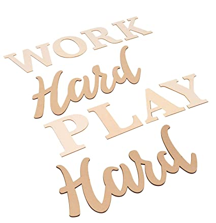 Work Hard Play Hard Sign - Wood Inspirational Quotes Wall Sign, Drawing  Stencil Included, Unfinished Wood Letters Cutout for Home, Office, Desk ...