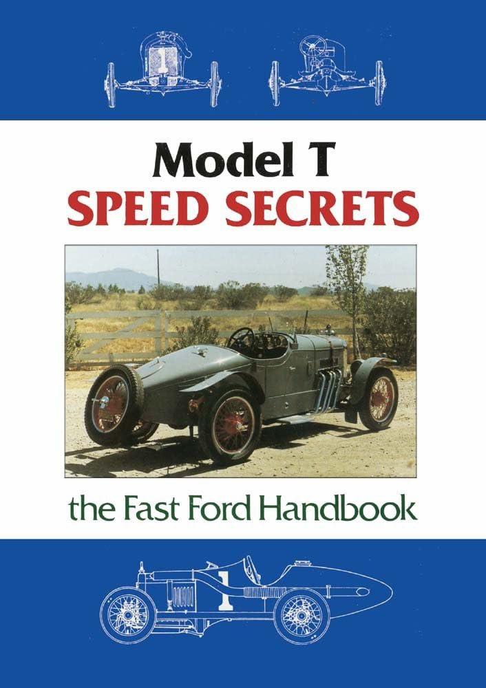 bishko automotive literature Model T Speed Secrets Fast Ford Handbook OEM for 1909 1914 1919 1924 1927 Ford