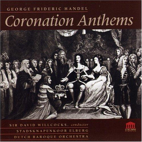 Handel: Coronation Anthems by Holland Boys Choir / Dutch Baroque Orch / Willcocks (2001-05-16)