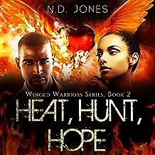 Heat, Hunt, Hope: Winged Warriors, Book 2