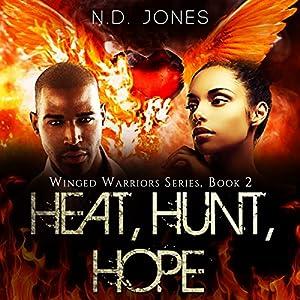 Heat, Hunt, Hope Audiobook