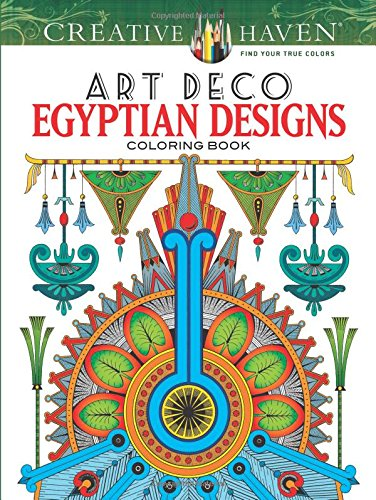 Creative Haven Art Deco Egyptian Designs Coloring Book (Adult Coloring)