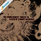 The String Quartet Tribute To System Of A Down's Mezmerize