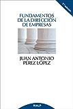 Fundamentos de la dirección de empresas (Spanish Edition)