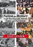 Nation and History, Yoav Gelber, 085303883X