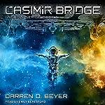 Casimir Bridge: Anghazi Series, Book 1 | Darren D. Beyer