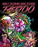 Adult Coloring Book Designs: Stress Relief Coloring Book: Tattoo Designs for Stress Relieving - Inspire Creativity and Relaxation (Volume 1)