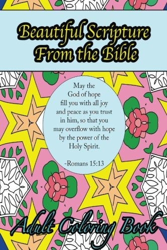 Download Beautiful Scripture From the Bible Adult Coloring Book: Travel Size Inspirational Designs and Patterns with Verses of Love and Peace pdf
