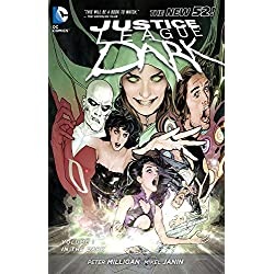 Justice League Dark Vol. 1: In the Dark (The New 52) (Justice League (DC Comics) (paperback))