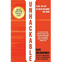 Unhackable: The Elixir for Creating Flawless Ideas, Leveraging Superhuman Focus, and Achieving Optimal Human Performance