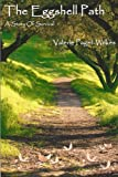 The Eggshell Path, Valerie Paget-Wilkes, 0979095093
