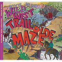 Wild West Trail Ride Maze