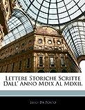 Lettere Storiche Scritte Dall' Anno Mdix Al Mdxii, Luigi Da Porto, 1143770056