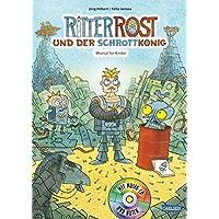Ritter Rost und der Schrottkönig: Buch mit CD