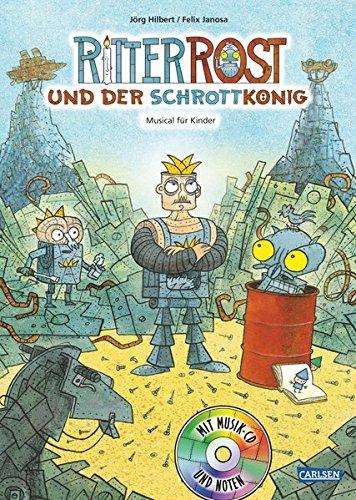 Ritter Rost 14: Ritter Rost und der Schrottkönig: Buch mit CD