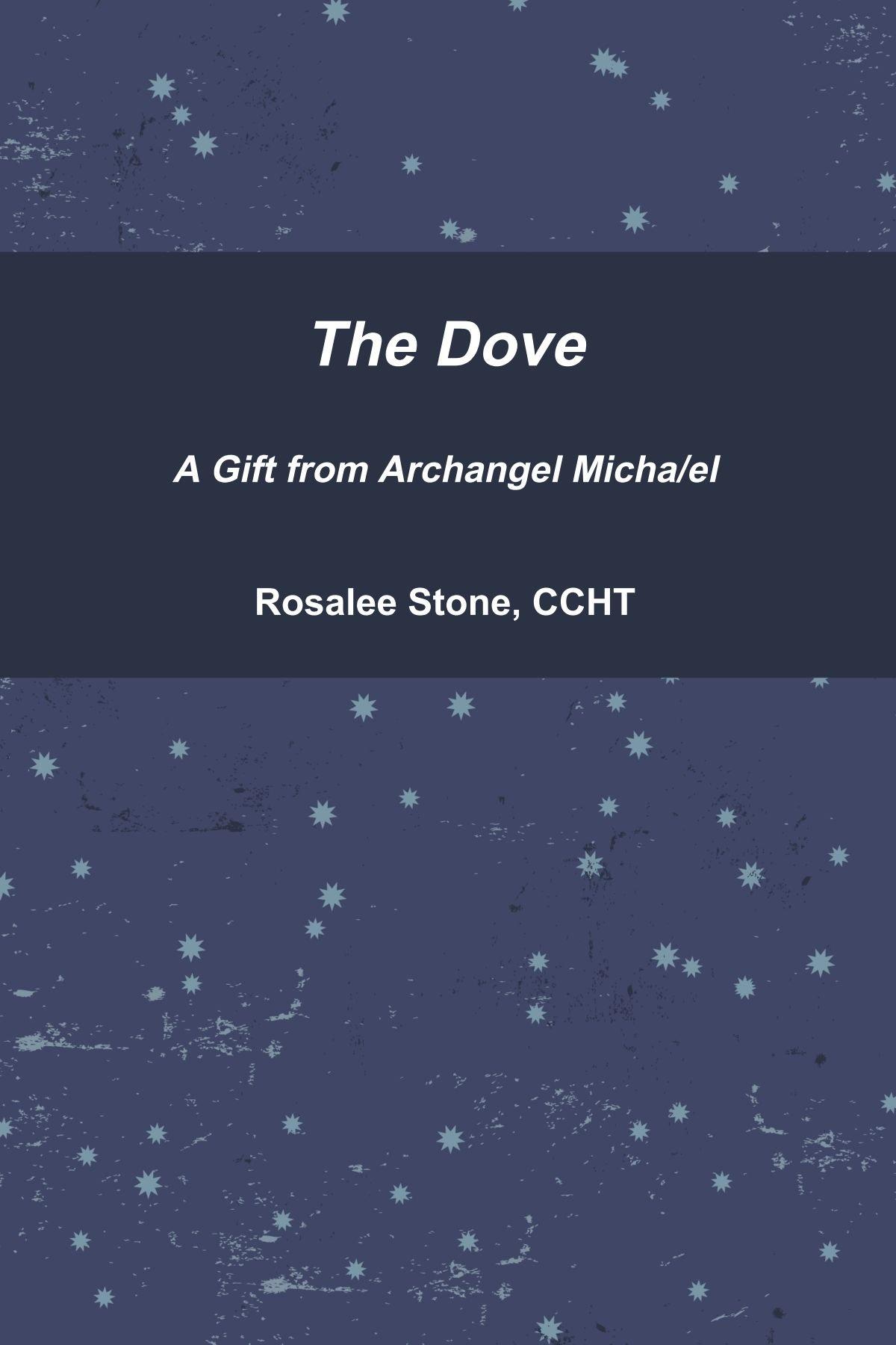 Read Online The Dove A Gift Archangel Micha/el PDF