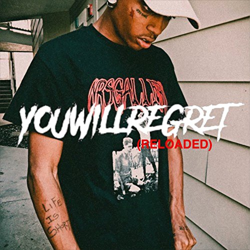 You Will Regret (Reloaded) [Ex...