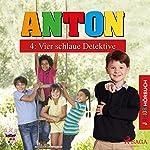 Vier schlaue Detektive (Anton 4) | Elsegret Ruge