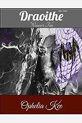 Draoithe: Weaver's Tale: Short Read Part 4 Kindle Edition