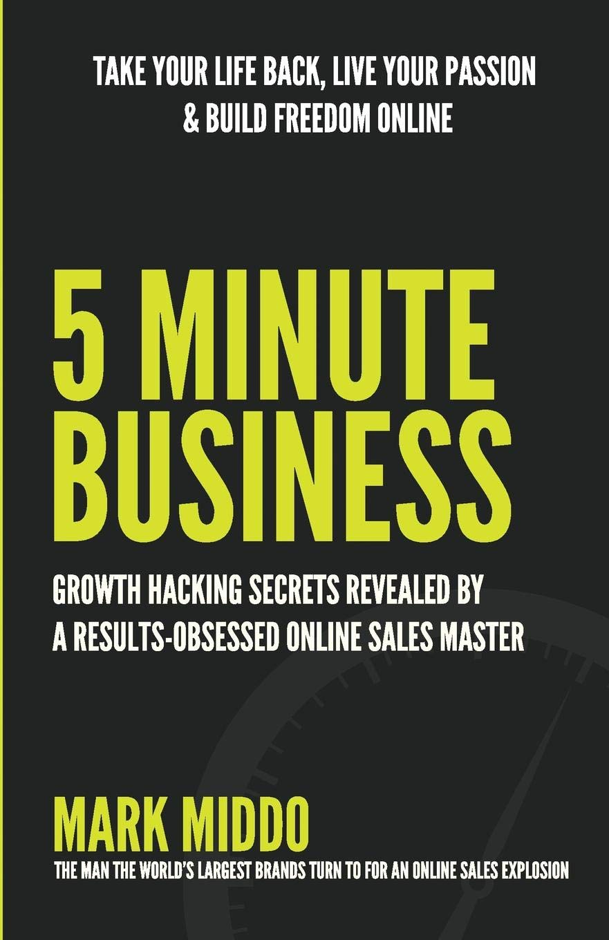 Download 5 Minute Business - Growth Hacking Secrets Revealed PDF