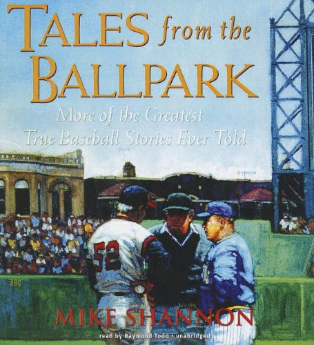 Tales from the Ballpark by Blackstone Audio, Inc.