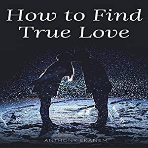 How to Find True Love Audiobook