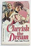 Cherish the Dream, Holly A. Mascott, 0440116147