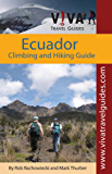 Ecuador Climbing, Hiking and Trekking, by VIVA Travel Guides