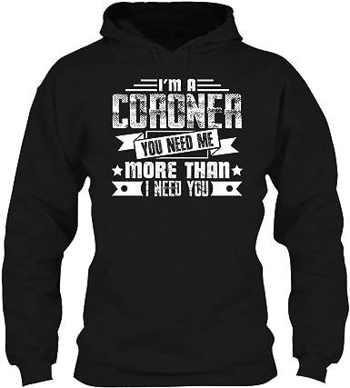 Hoodie You Need Me More Than I Need You Tee Shirt Cool Sweatshirt