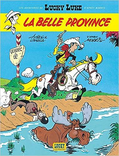 Les Nouvelles Aventures de Lucky Luke, tome 1 : La Belle Province