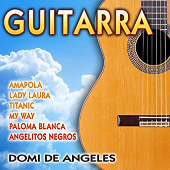 My Way, A Mi Manera (Guitar Version) de Domi de Angeles en Amazon ...