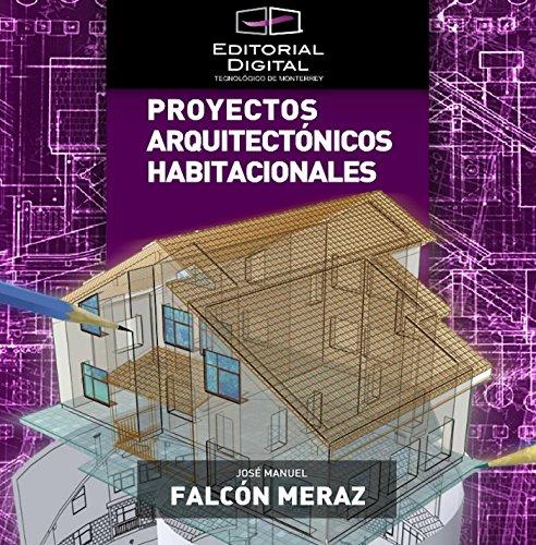 Libro: Proyectos Arquitectónicos Habitacionales